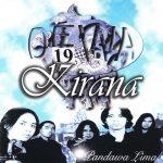 Lirik dan Chord Lagu Kirana - Dewa 19